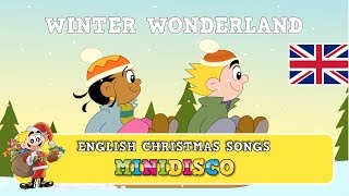 Winter Wonderland | Christmas songs for children | Christmas cartoons for kids by Minidisco