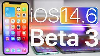 iOS 14.6 Beta 3 is Out! - What's New?