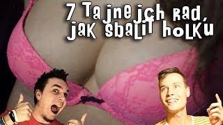 7 TAJNÝCH rad, jak sbalit holku?! :-D w/ Ati