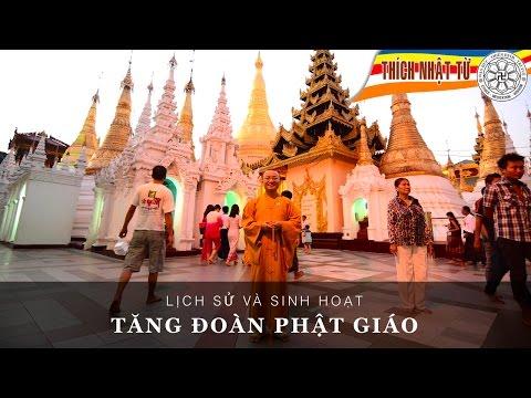 Lịch sử và sinh hoạt tăng đoàn Phật giáo (7/11/2005)