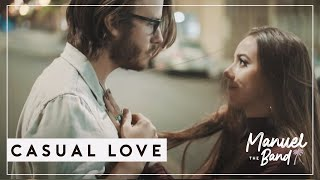 Casual Love: Official Music Video