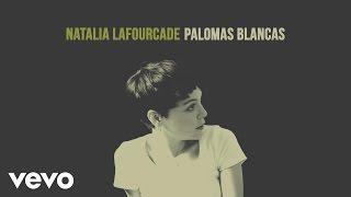 Natalia Lafourcade - Palomas Blancas (Audio)