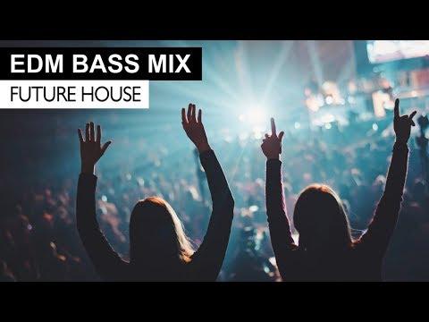 EDM BASS MIX – Future House & Bass Electro House Music