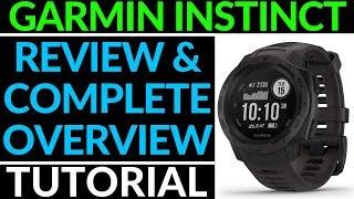 Garmin Instinct Review and Full Walkthrough - Garmin Instinct Overview