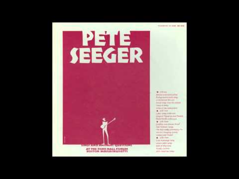 Pete Seeger - Sings Anti-War Songs From Ford Hall, Boston (1967)