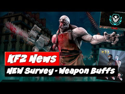 Killing Floor 2 Update | NEW Survey | Weapon & Skill Changes