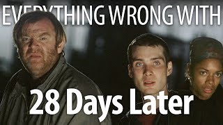 Everything Wrong With 28 Days Later In 13 Minutes Or Less