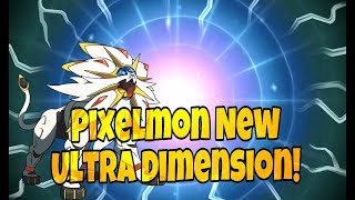 Pixelmon The New Ultra Dimension!