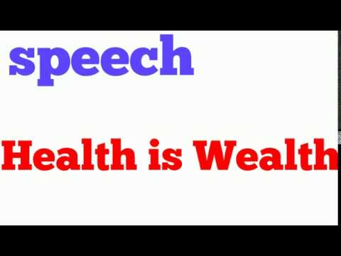 health is wealth  dna     hahlife health is wealth speech in english  best essay on health is wealth