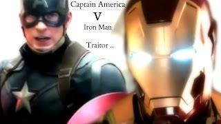 Captain America v Iron Man ~ Traitor