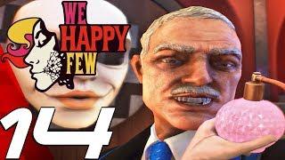 WE HAPPY FEW - Gameplay Walkthrough Part 14 - Sally Romance (Full Game) Ultra Settings