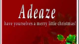 adeaze have yourself a merry little christmas