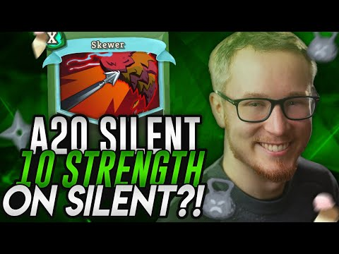 10 Strength on SILENT?! | Ascension 20 Silent Run | Slay the Spire