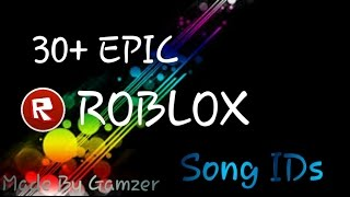 ROBLOX SONG IDS!!! 30+ EPIC ONES!!