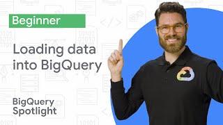 Loading data into BigQuery