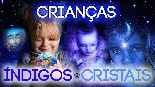 QUEM SÃO AS CRIANÇAS ÍNDIGO E CRISTAL? - CRISTIAN DAMBRÓS