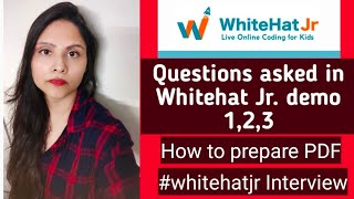 Whitehat jr teacher interview details demo round  I How to make PDF I Questions asked in whitehat jr