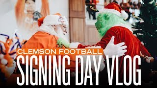 Clemson Football     The Signing Day Vlog
