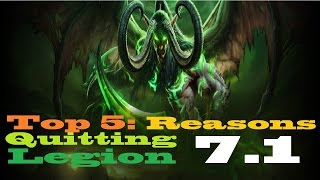 Top 5 Reasons People Quit - World of Warcraft: Legion