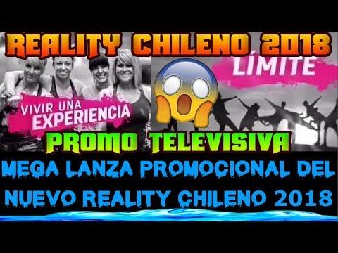 REALITY CHILENO 2018 PROMOCIONAL TELEVISIVO DEL NUEVO REALITY DE MEGA CONVOCANDO AL CASTING