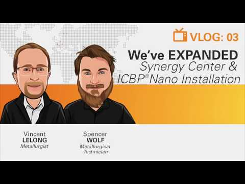 Vlog 3: We've EXPANDED: Synergy Center & ICBP® Nano Installation