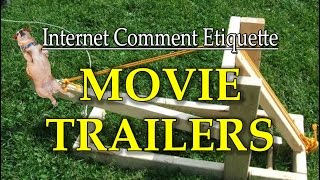 "Internet Comment Etiquette: ""Movie Trailers"""