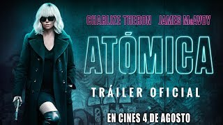 ATÓMICA - Trailer oficial español - Estreno 4 de agosto