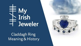 Claddagh Ring Meaning & History