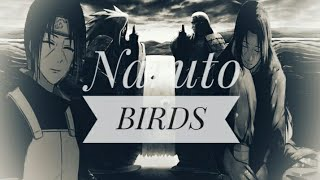 Imagine Dragons Naruto AMV [BIRDS]