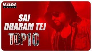 Sai Dharam Tej Top 10 Hit Songs ♫♫♫♫