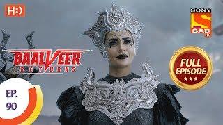 Baalveer Returns   Ep 90   Full Episode   13th January 2020