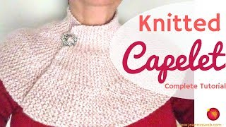 Knitted Short Capelet - Knitting a Cape or Poncho