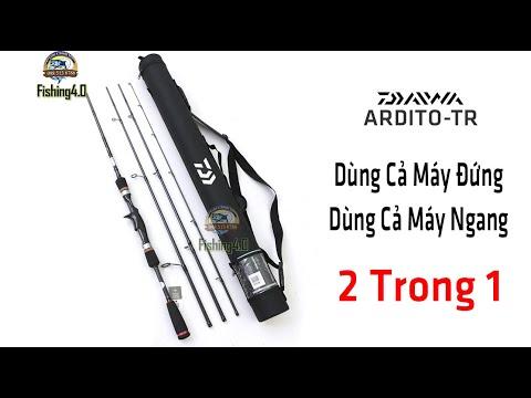 Cần Câu Lure Daiwa ARDITO-TR - 3+1 Khúc - Dùng được cả máy đứng và máy ngang - Siêu Tiện Lợi