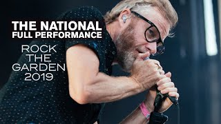 The National   Full Performance (Live At Rock The Garden 2019)
