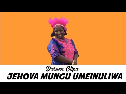 Jehovah Mungu Umeinuliwa