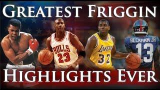 Greatest Friggin Highlights Ever - Round 2