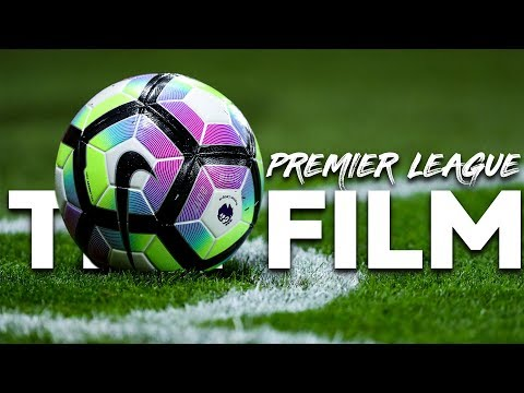 Premier League – The Film [2013-2019]