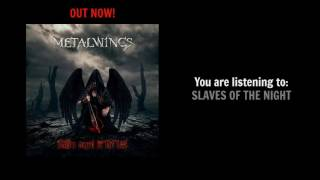 METALWINGS - Slaves of the Night (OFFICIAL TRACK)