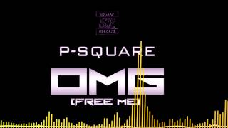 PSquare - OMG (Free Me) [Official Audio]