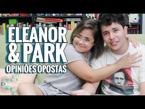 ELEANOR & PARK: Opiniões Opostas (ft. Canal do Guto)