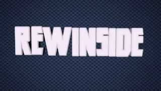 ♫ REWINSIDE Intro Song HD  Moment To Arise ♫