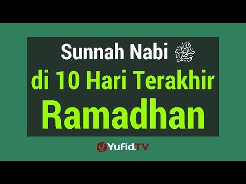 Video Sunnah Nabi di 10 Malam Terakhir Ramadhan