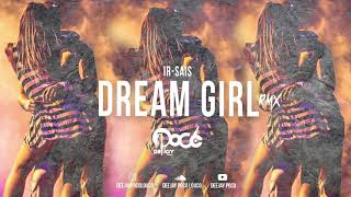 Ir Sais   Dream Girl RMX (Dj Poco)