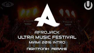 Afrojack UMF Miami 2016 Intro Edit [Nightfonix Remake]