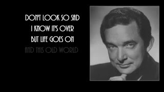 Ray Price + For The Good Times + Lyrics / HD