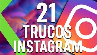 21 TRUCOS DE INSTAGRAM - ¡Tutorial con todos los secretos!