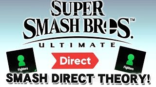 The Smash Brothers Direct Theory - Super Smash Bros. Ultimate!