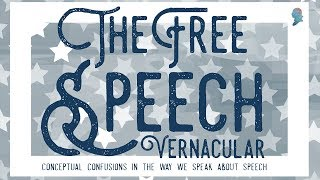 Click to play: The Free Speech Vernacular