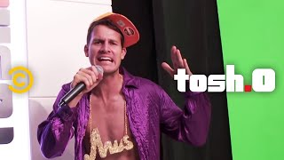 Tosh.0 - For the D