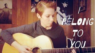 I Belong To You (Brandi Carlile cover)